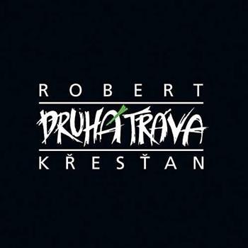 Robert Křesťan (Dřív než se rozloučíme)