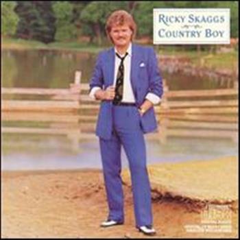 Ricky Skaggs (Country Boy)