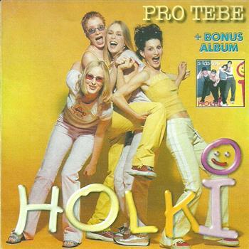 Holki (Už mi nevolej)