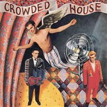 Crowded House (Don't Dream It's Over)