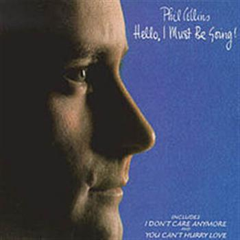 Phil Collins (You Can't Hurry Love)