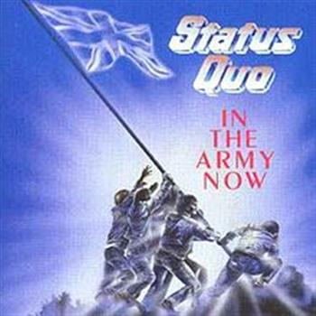 Status Quo (In the Army Now)