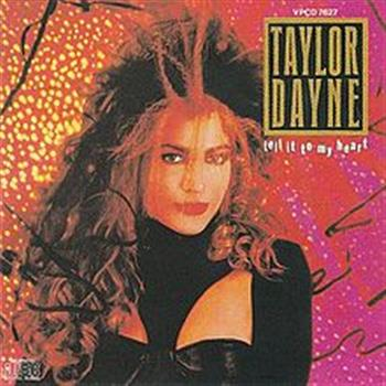 Taylor Dayne (Tell It to My Heart)