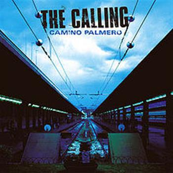 The Calling (Wherever You Will Go)