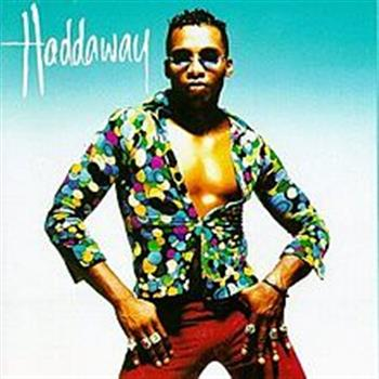 Haddaway (What Is Love)