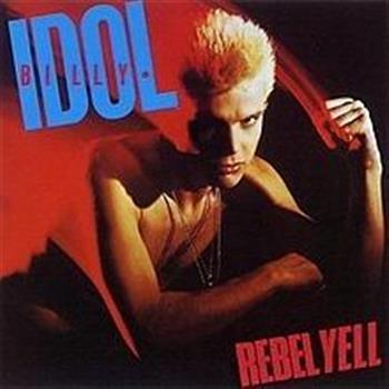Billy Idol (Rebel Yell)