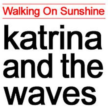 Katrina, the Waves (Walking on Sunshine)
