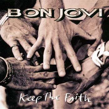 Bon Jovi (Keep The Faith)