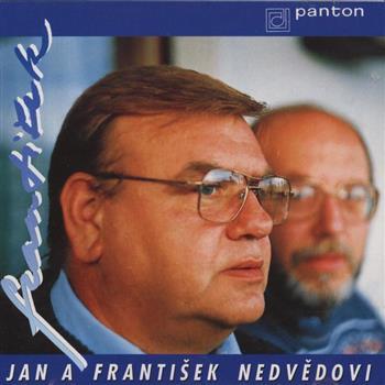 Jan & František Nedvědovi (Pořádnej chlap)