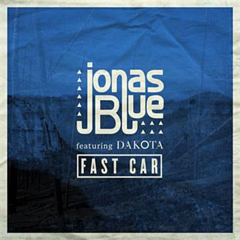 Jonas Blue & Dakota (Fast Car)