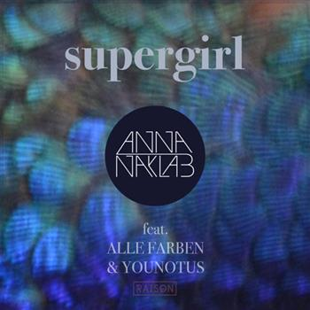 Anna Naklab & Alle Farben & YOUNOTUS (Supergirl)
