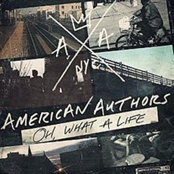American Authors (Best Day of My Life)