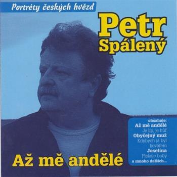 Petr Spálený (Kdybych já byl kovářem)
