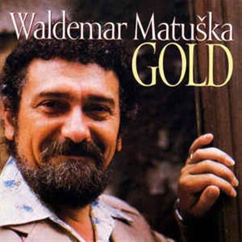 Waldemar Matuška (Slýchám harmoniku hrát)