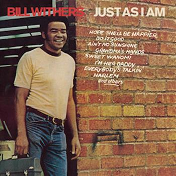 Bill Withers (Ain't No Sunshine)