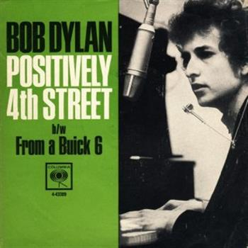 Bob Dylan (Positively 4th Street)