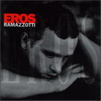 Eros Ramazzotti (Ancora Un Minuto Di Sole)