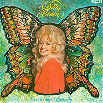Dolly Parton (Love Is Like a Butterfly)