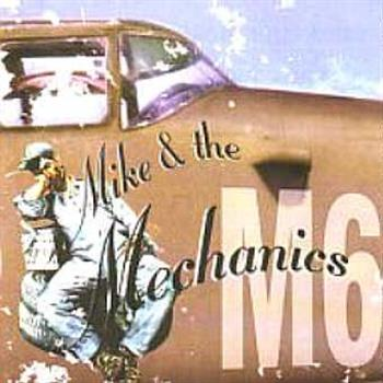 Mike & The Mechanics (Now That You've Gone)