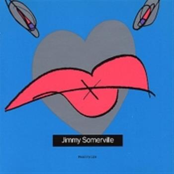 Jimmy Somerville (You Make Me Feel (Mighty Real))