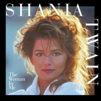 Shania Twain (Any Man Of Mine)