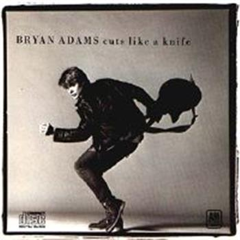Bryan Adams (Cuts like a Knife)
