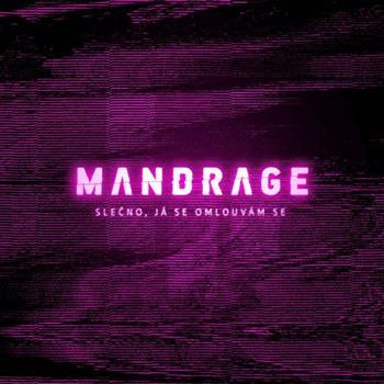 Mandrage (Slečno, já se omlouvám se)