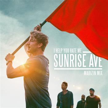 Sunrise Avenue (I Help You Hate Me)