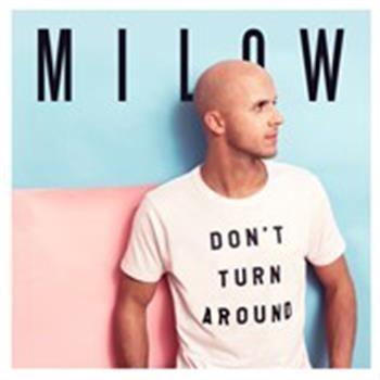 Milow (Don't Turn Around)