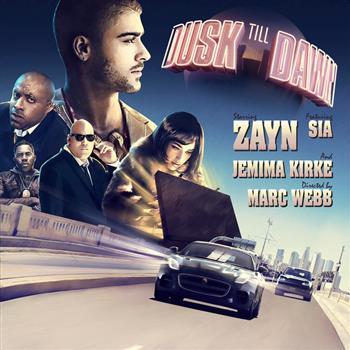 Zayn feat. Sia (Dusk Till Dawn)