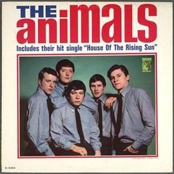 The Animals (House of the Rising Sun)