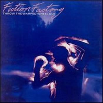 Fiction Factory ((Feels Like) Heaven)
