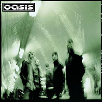 Oasis (Stop Crying Your Heart Out)