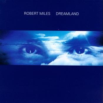 Robert Miles (One And One)