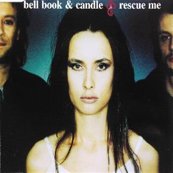 Bell, Book & Candle (Rescue Me)