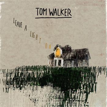 Tom Walker (Leave a Light On)