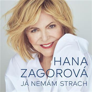 Hana Zagorová (Já nemám strach)