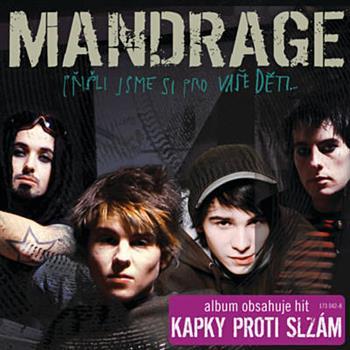 Mandrage (Kapky proti slzám)