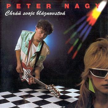 Peter Nagy (Chráň svoje bláznovstvá)