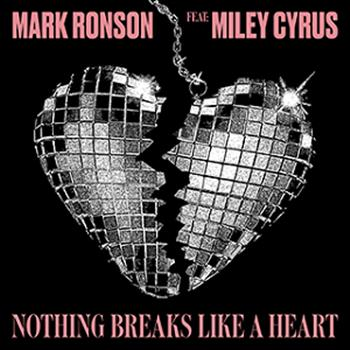 Mark Ronson (Nothing Breaks Like a Heart (feat. Miley Cyrus))