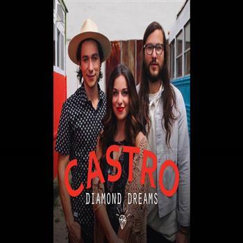 Castro (Diamond Dreams)