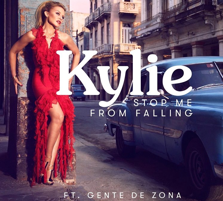 KYLIE MINOGUE ft. GENTE DE ZONA(Stop Me From Falling)