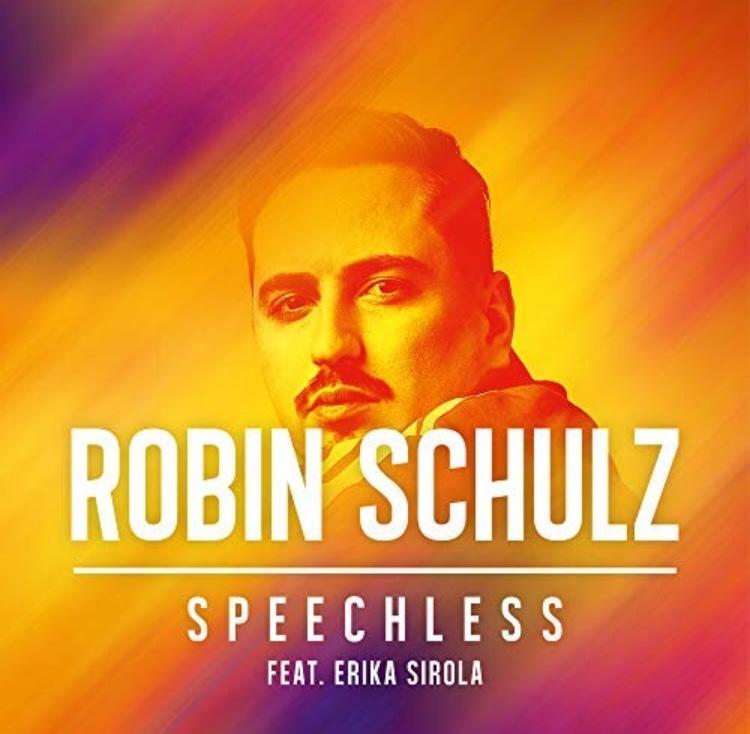 ROBIN SCHULZ & ERIKA SIROLA(Speechless)