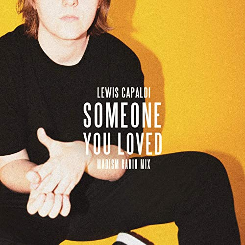 LEWIS CAPALDI(Someone You Loved)